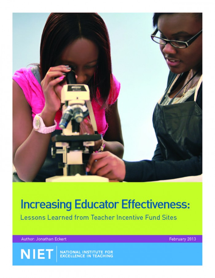 Increasing Educator Effectiveness: Lessons Learned from Teacher Incentive Fund Sites