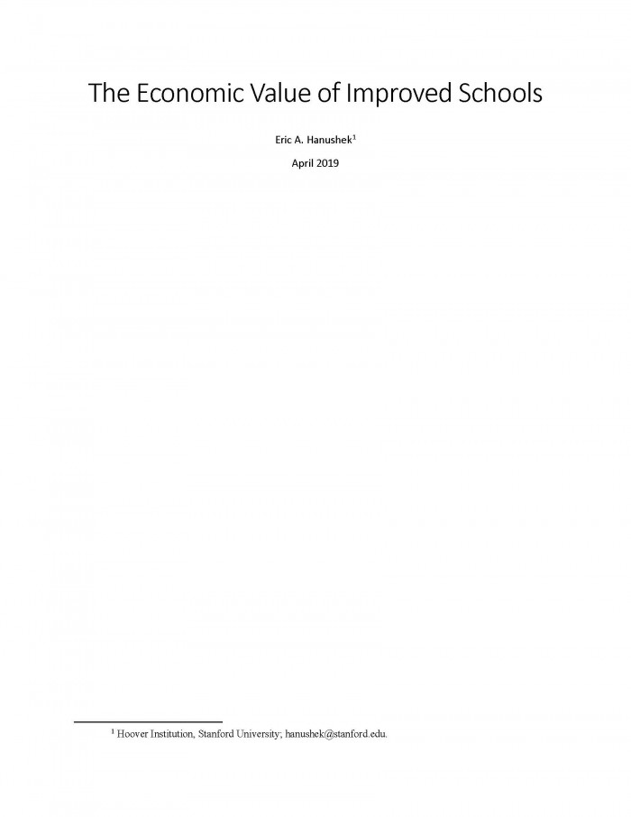 The Economic Value of Improved Schools